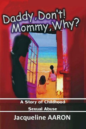 Book: Daddy, Don't! Mommy, Why? by Jacqueline Aaron