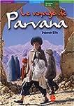 VOYAGE DE PARVANA (LE)