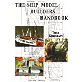The Ship Model Builder's Handbook: Fittings & Superstructures for the Small Ship