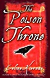 The Poison Throne (Moorehawke Trilogy)