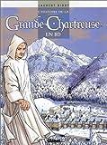echange, troc Laurent Bidot - L'Histoire de La Grande Chartreuse en BD