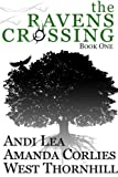 img - for The Ravens Crossing, Book One book / textbook / text book