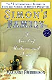 Simon's Family : A Novel of Mothers and Sons (034543630X) by Fredriksson, Marianne
