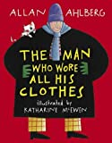 Allan Ahlberg The Man Who Wore All His Clothes