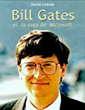 img - for Bill Gates et la saga de Microsoft (French Edition) book / textbook / text book
