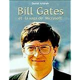 Bill Gates et la saga de Microsoftpar Daniel Ichbiah