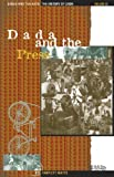 img - for Crisis and the Arts: The History of Dada: Dada and the Press book / textbook / text book