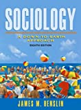 Sociology: A Down-to-Earth Approach (8th Edition)