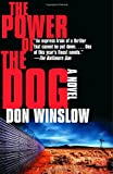 The Power of the Dog (1400096936) by Don Winslow