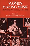img - for Women Making Music: The Western Art Tradition, 1150-1950 book / textbook / text book