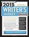 2015 Writer's Market Deluxe Edition: The Most Trusted Guide to Getting Published (Writer's Market Online)