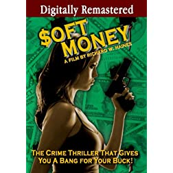 Soft Money  (Amazon.com Exclusive)