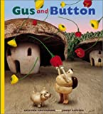Gus and Button (0439110157) by Freymann, Saxton