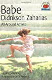 img - for Babe Didrikson Zaharias: All-Around Athlete (On My Own Biographies) book / textbook / text book