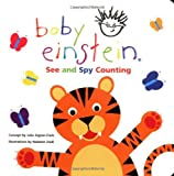 Baby Einstein: See and Spy Counting (078680808X) by Aigner-Clark, Julie