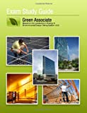 Green Associate Exam Study Guide: Based on the Leadership in Energy & Environmental Design Rating System v3.0