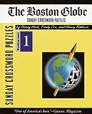 Boston Globe Sunday Crossword Puzzles, Volume 1 (The Boston Globe)