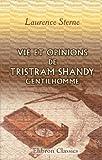 echange, troc Laurence Sterne - Vie et opinions de Tristram Shandy, gentilhomme: Traduction nouvelle par M. Léon de Wailly