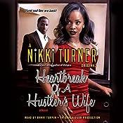 Heartbreak of a Hustler's Wife: A Novel   Nikki Turner
