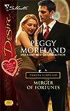 Merger Of Fortunes (Silhouette Desire) (The Dakota Fortunes #1)