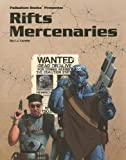 Rifts Mercenaries: A Giant Sourcebook for Rifts (0916211703) by Carella, C. J.