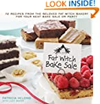 Fat Witch Bake Sale: 67 Recipes from...
