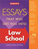 Essays That Will Get You into Law School (Barron's Essays That Will Get You Into Law School)
