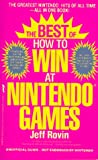 The Best of How to Win at Nintendo Games (0312928742) by Rovin, Jeff