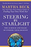 Image of Steering by Starlight: The Science and Magic of Finding Your Destiny
