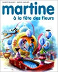 MARTINE � LA F�TE DES FLEURS