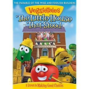 Veggie Tales: The Little House That Stood