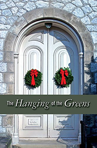 The Hanging of the Greens Christmas Bulletin 2015 (Pkg of 50) PDF