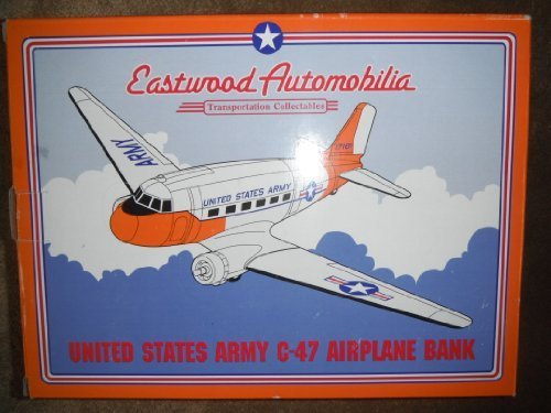 EASTWOOD AUTOMOBILIA UNITED STATES ARMY C-47 AIRPLANE COIN BANK 1994