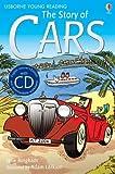 Jane Bingham The Story of Cars: Usborne English (Usborne English Learners' Editions)