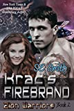 Krac's Firebrand (Zion Warriors Book 2)