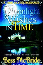 Moonlight Wishes in Time (Moonlight Wishes in Time series Book 1)