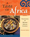 img - for A Taste of Africa: Traditional & Modern African Cooking book / textbook / text book