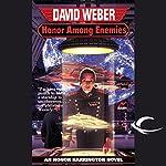 Honor Among Enemies: Honor Harrington, Book 6 | David Weber