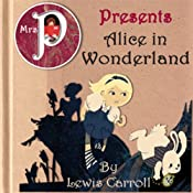 Mrs. P Presents Alice in Wonderland | [Lewis Carroll, Clay Graham]