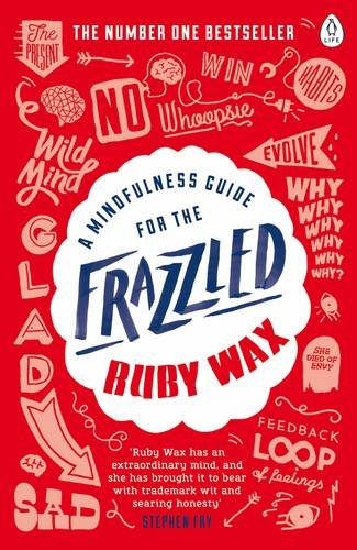 a-mindfulness-guide-for-the-frazzled