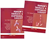 Pearsons Thoracic and Esophageal Surgery: Expert Consult: Online and Print, 2-Volume Set, 3e (Expert Consult Online + Print)