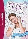 Violetta, tome 1 : Dans mon monde par Disney