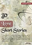 30 Love Short Stories - SELECTED SHORTS COLLECTION