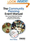 The Community Planning Event Manual:...