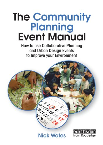The Community Planning Event Manual: How to use...
