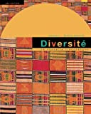 Diversite: La Nouvelle Francophone: An Intermediate Reader and Francophone Anthology, 2nd Edition