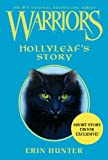 Warriors: Hollyleaf's Story (Warriors: Omen of the Stars)