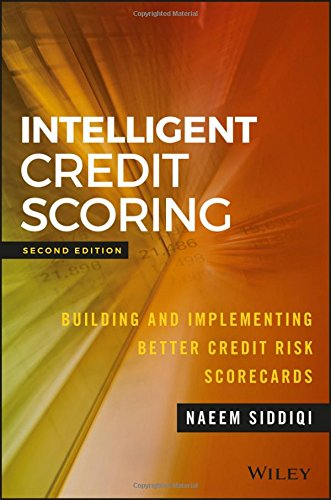 Intelligent Credit Scoring: Building and Implementing Better Credit Risk Scorecards (Wiley and SAS Business Series) [Siddiqi, Naeem] (Tapa Dura)