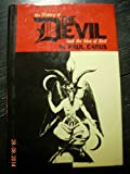 History of the Devil and the Idea of Evil: From the Earlies Times to the Present Day