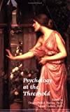 img - for Psychology at the Threshold book / textbook / text book
